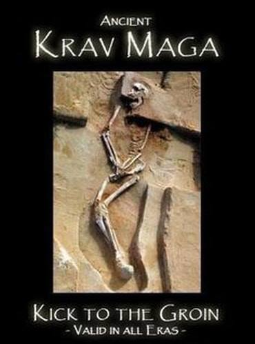 Ancient Krav Maga. Kick To The Groin - Valid In All Eras