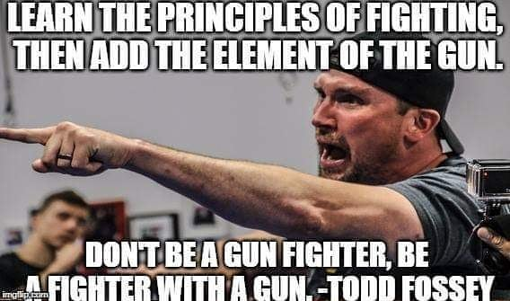 Learn The Principles Of Fighting, Then Add The Element Of The Gun.